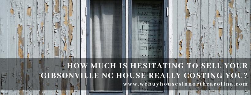 We buy properties in Gibsonville NC