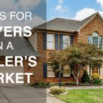 tips for buyers in a sellers market