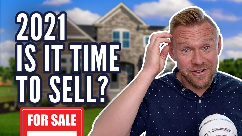 Should You Sell Your House in 2021