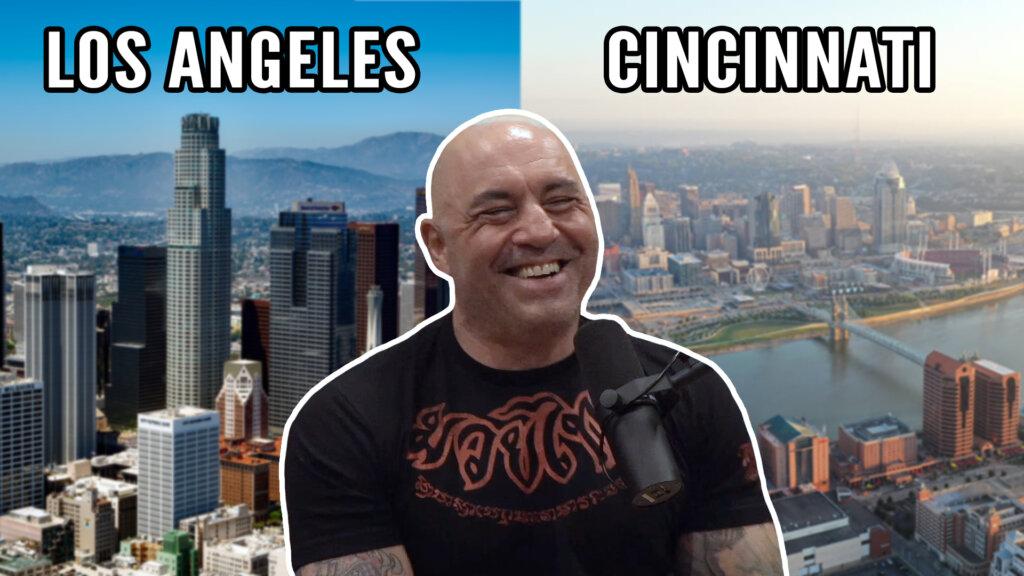 Los Angeles vs Cincinnati = Fame vs Family - Joe Rogan
