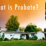 What is probate? Can I sell during probate?