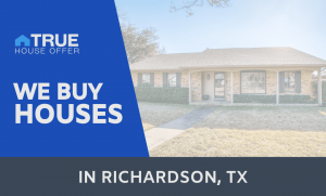 we buy houses richardson