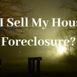 Can I Sell My House In Foreclosure?