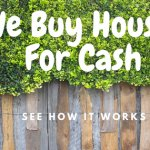 We Buy Houses For Cash - See How It Works
