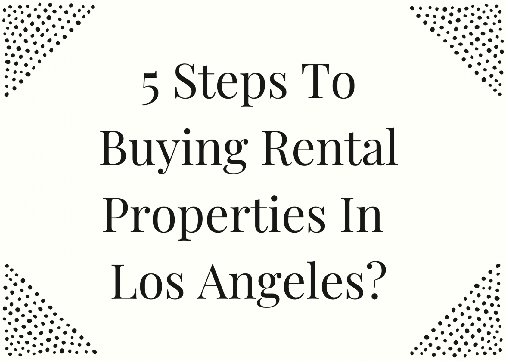Buying Rental Properties