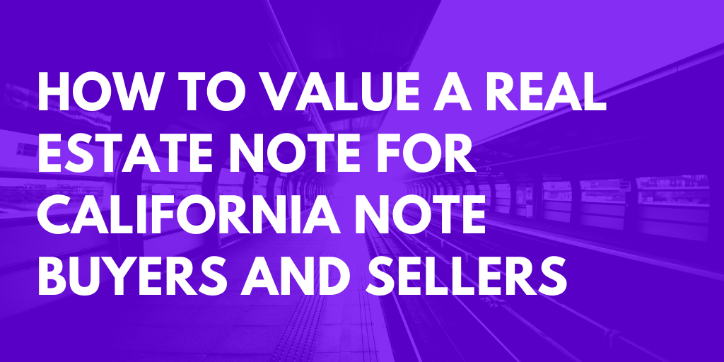 how to value a real estate note