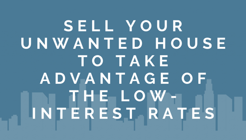 sell your unwanted house