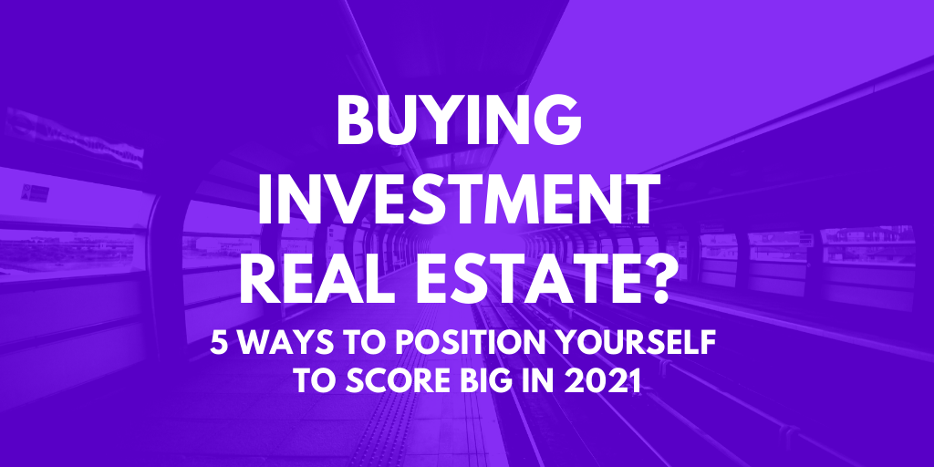 Buying Investment Real Estate