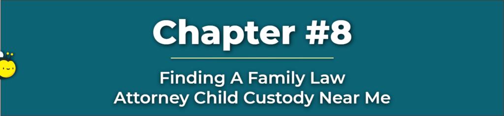 Child Custody Attorney Near Me - Family Law Attorney Child Custody Near Me - The Best Child Custody Lawyers