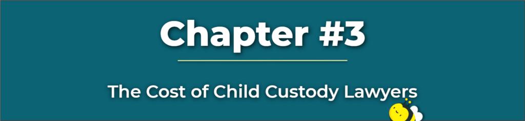 Child Custody Lawyer Fees - Child Custody Lawyer Cost - Child Custody Lawyer Cheap