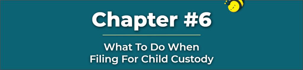 Filing For Child Custody - File For Full Custody - Where to File Child Custody