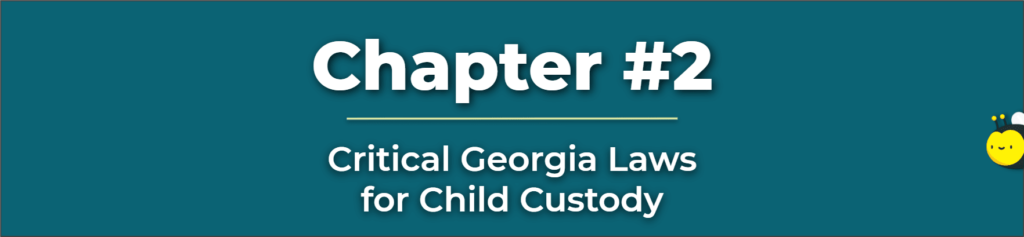 Georgia Laws for Child Custody - Divorce With Child Custody - Child Custody Calculator