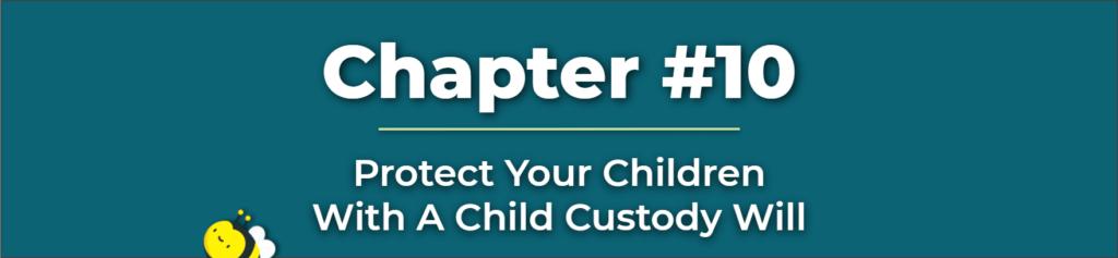Will With Child Custody - Child Custody Will - Living Will Child Custody