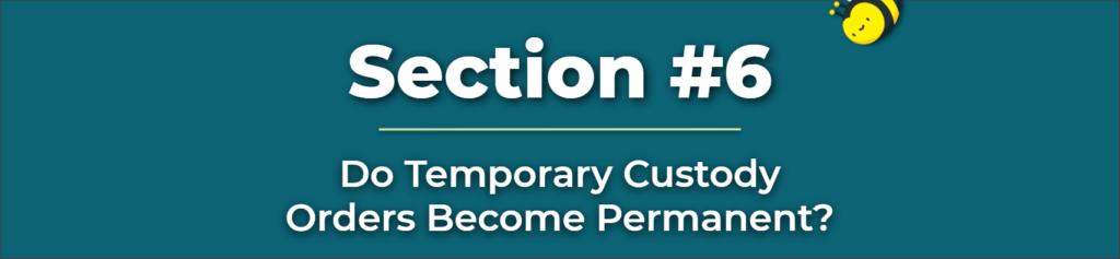 do temporary custody orders become permanent - parents vs grandparents child custody - temporary custody of grandchildren