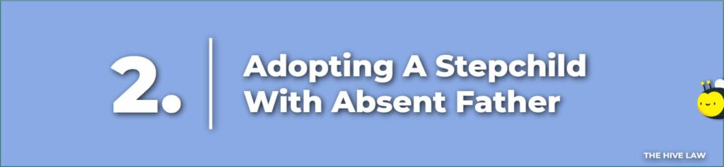 Adopting A Stepchild With Absent Father - How Much Does It Cost To Adopt A Stepchild - Georgia Adoption