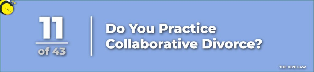 Collaborative Divorce Lawyers - Collaborative Divorce Attorneys - How to Have a Collaborative Divorce