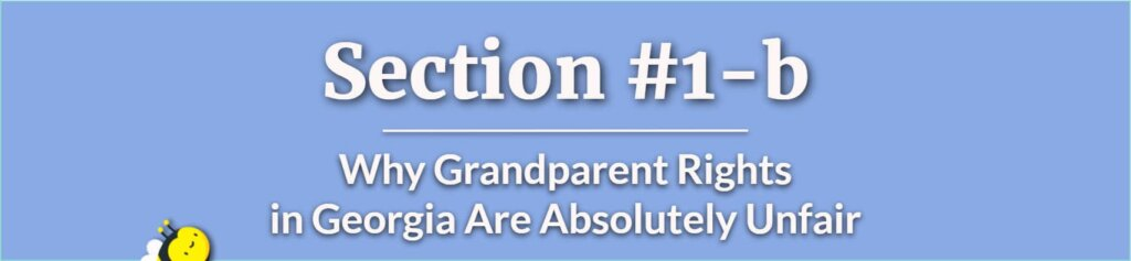 Grandparent Rights in GA - Grandparent Rights in Georgia - Do Grandparents Have Rights to See Their Grandchildren