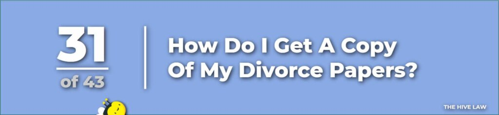 How Do I Get A Copy Of My Divorce Papers - How To Serve Divorce Papers - How Do I Get A Copy Of My Divorce Decree