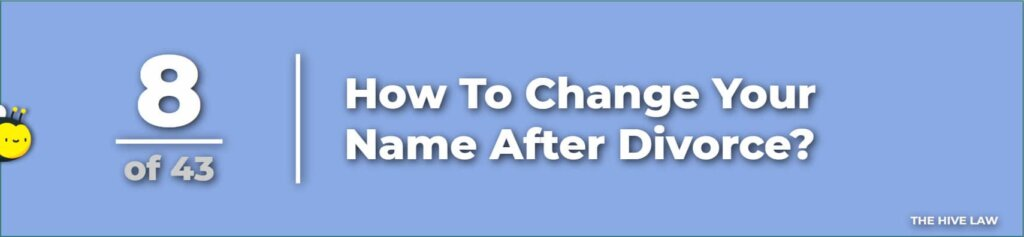 How To Change Your Name After Divorce - questions to ask divorce lawyer first meeting - questions to ask a divorce lawyer before hiring