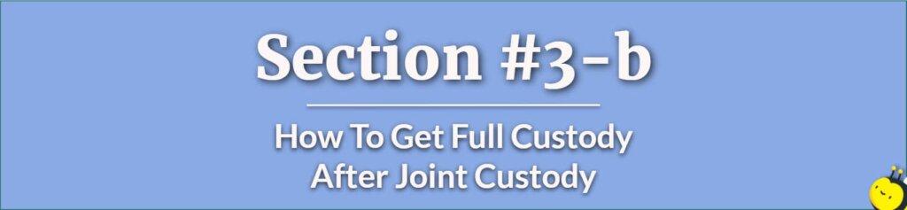 How To Get Full Custody After Joint Custody - How To Get Full Custody Not Married - How To Get Full Custody