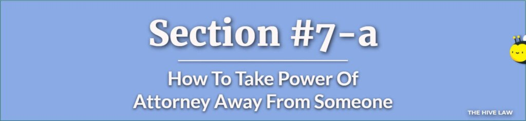 How To Take Power Of Attorney Away From Someone - How Do You Take Power Of Attorney Away From Someone