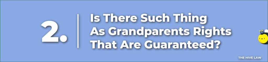 Is There Such Thing As Grandparents Rights - Grandparent Rights in GA Georgia
