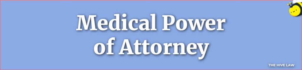Medical Durable Power Of Attorney - Medical Power Of Attorney Georgia - Types Of Power Of Attorney