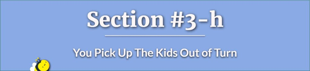 Pick Up Kids Out of Turn - who is more likely to win a custody battle - What Not To Do During A Custody Battle