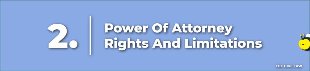 Power Of Attorney Rights And Limitations - What Is A Power Of Attorney - How To Take Power Of Attorney Away From Someone