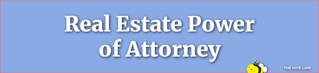 Real Estate Power of Attorney - Georgia Power of Attorney - Power Of Attorney Georgia - POAGeorgia - POA Georgia