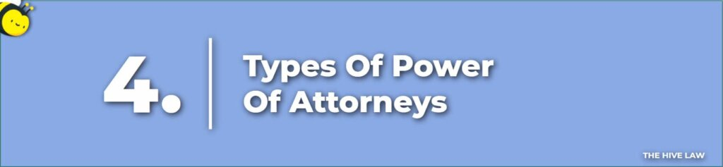 Types Of Power Of Attorney - What Are The Four Types Of Power Of Attorney - What Is A Power Of Attorney