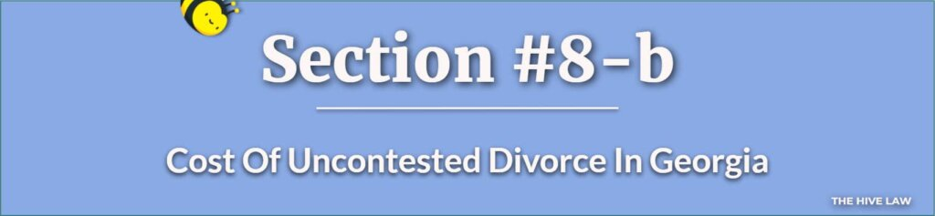 Cost Of Uncontested Divorce In Georgia