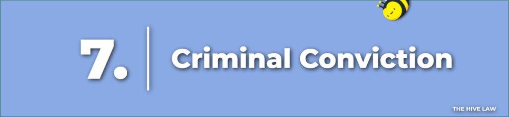 Criminal Conviction - Legal Reasons For Divorce - Tops Reasons For Divorce - Number One Reason For Divorce - Grounds For Divorce