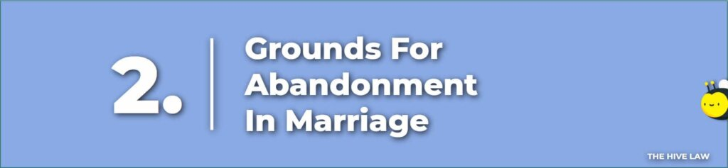 Grounds For Abandonment In Marriage - Spousal Abandonment - Filing Abandonment Divorce