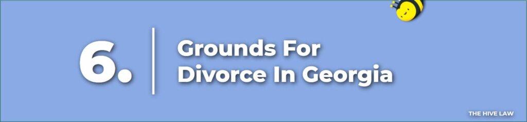 Grounds For Divorce In Georgia - Divorce In Georgia - Georgia Divorce