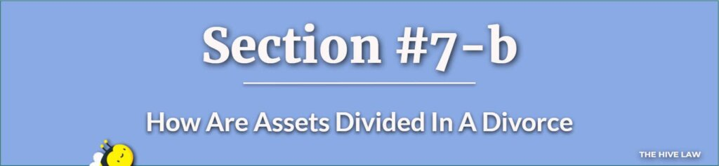 How Are Assets Divided In A Divorce - Equitable Distribution