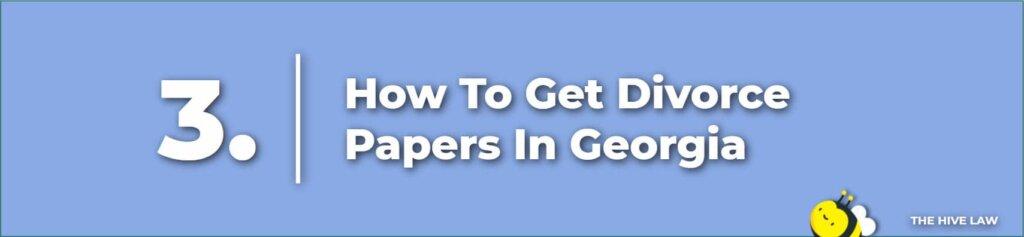 How To Get Divorce Papers In Georgia - Divorce In Georgia - Georgia Divorce