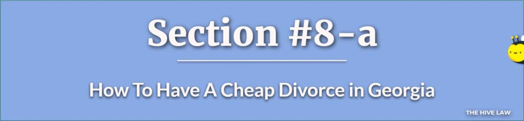 How To Have A Cheap Divorce in Georgia