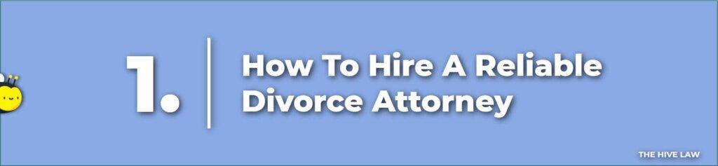 How to Hire A Marietta Divorce Lawyer - Marietta Divorce Attorney