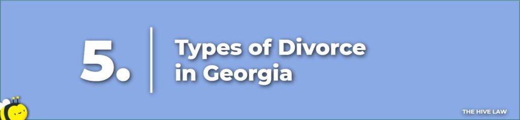 Types of Divorce In Georgia - Divorce In Georgia - Georgia Divorce