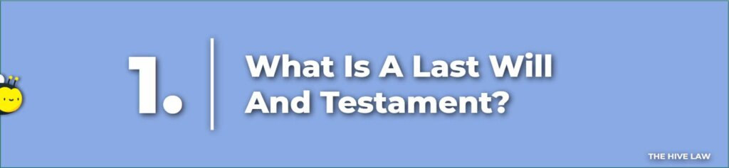 What Is A Last Will and Testament Georgia