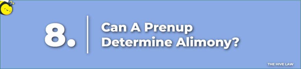 Can A Prenup Determine Alimony - Prenup Alimony