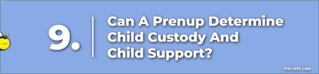 Can A Prenuptial Agreement In Colorado Determine Child Custody And Child Support