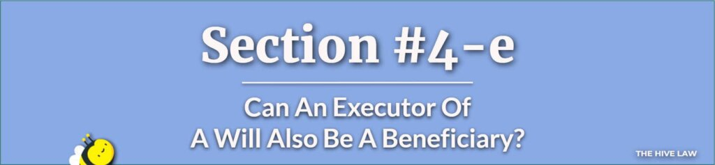 Can An Executor Of A Will Also Be A Beneficiary - Can An Executor Override A Beneficiary - What Is A Trustee In A Will