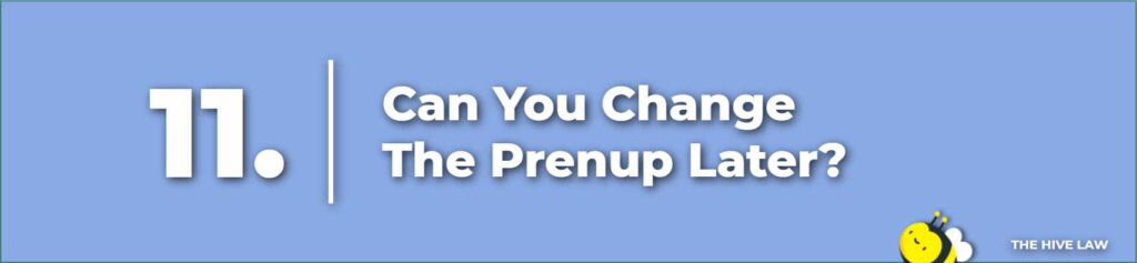 Can You Change The Prenup Later