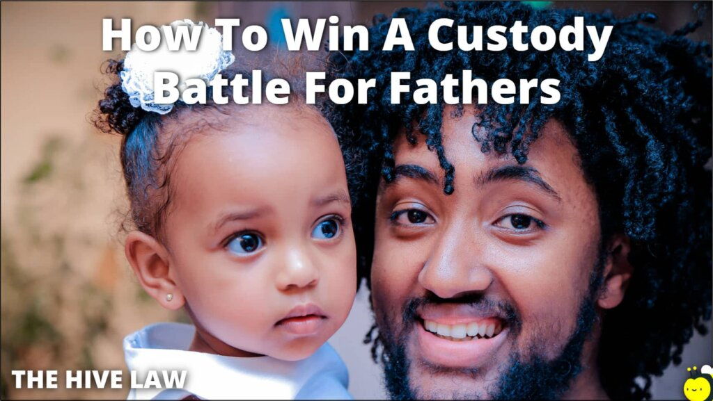 Custody Battle For Fathers - Child Custody For Father - How Can A Father Get Full Custody Of His Child - Father Custody Right