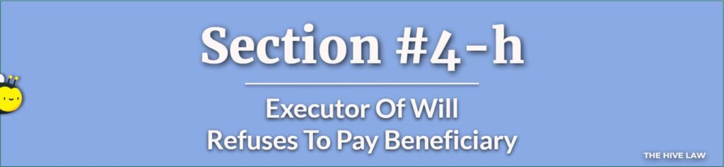 Executor Of Will Refuses To Pay Beneficiary - Difference Between Executor And Trustee