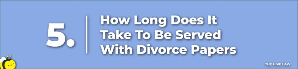 How Long Does It Take To Be Served With Divorce Papers - How Long Does It Take To Serve Divorce Papers