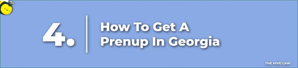 How To Get A Prenuptial Agreement In Georgia - How To Get A Prenup In Georgia