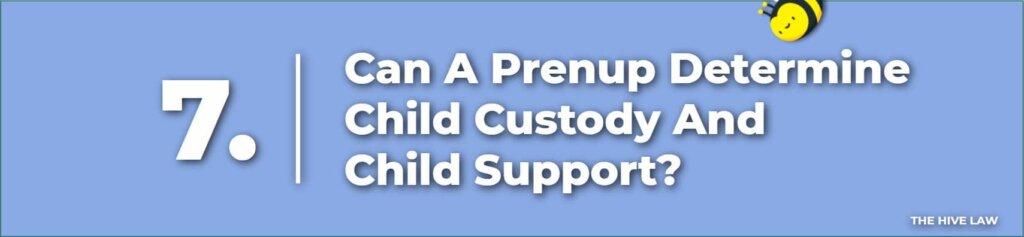 Prenup Determine Child Custody And Child Support